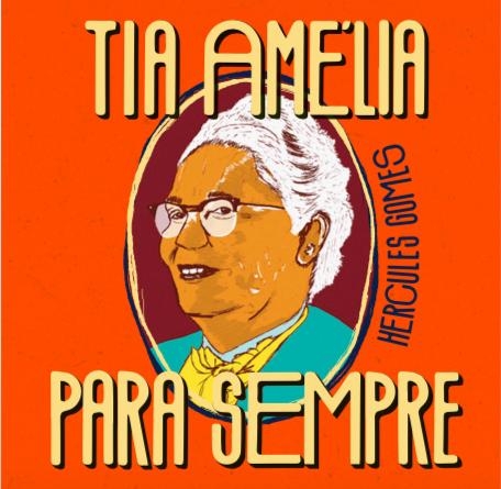 Tia Amélia para Sempre (2020)